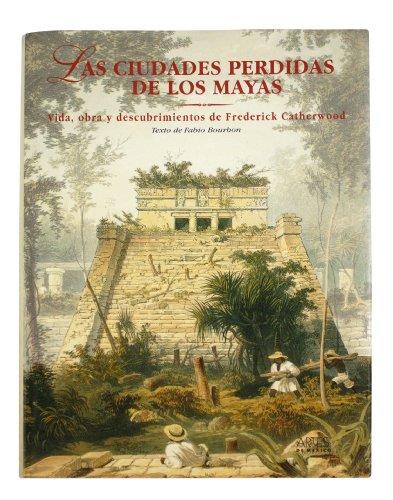 9789686533873: Las ciudades perdidas de los Mayas / The Lost Cities of the Mayas (Spanish Edition)
