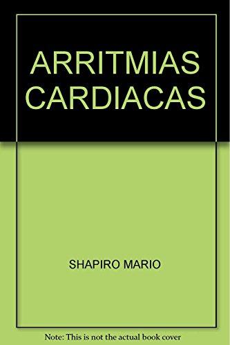 ARRITMIAS CARDIACAS [Paperback] by SHAPIRO MARIO