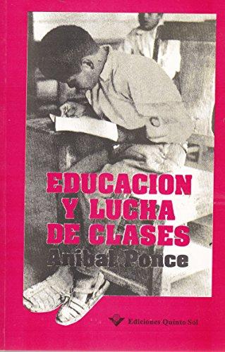 9789686620412: educacion y lucha de clases