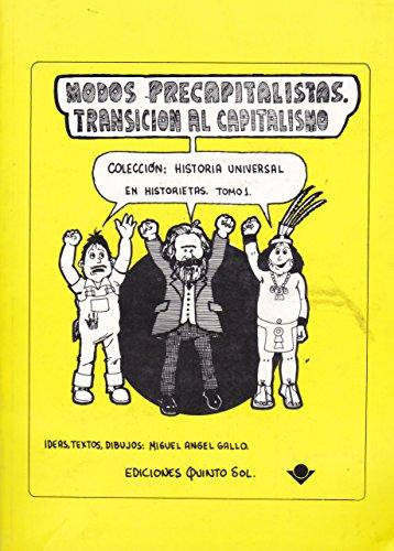 Modos precapitalistas. Transicion al capitalismo. Coleccion: historia: Gallo; Ángel, Miguel