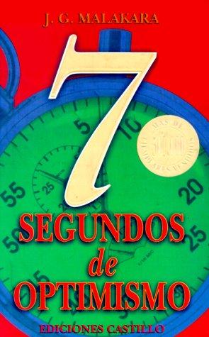 9789686635034: 7 Segundos of Optimismo/7 Seconds of Optimism
