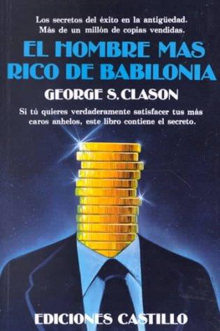 9789686635041: El hombre más rico de Babilonia