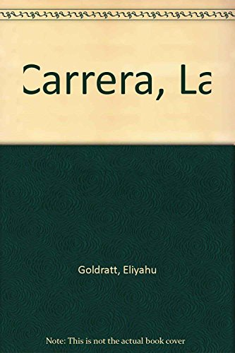 9789686635324: Carrera, La