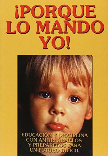 9789686636543: Porque Lo Mando Yo