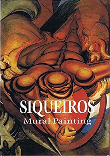 9789686658170: David Alfaro Siqueiros: Pintura Mural