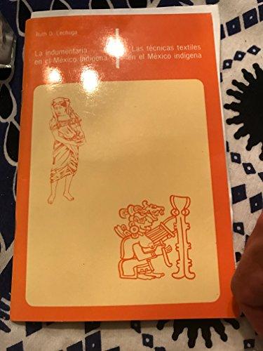 9789686661149: Las tecnicas textiles en el Mexico indigena