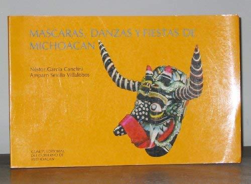 Notas sobra las mascaras, danzas y fiestas: Garcia Canclini, Nestor,