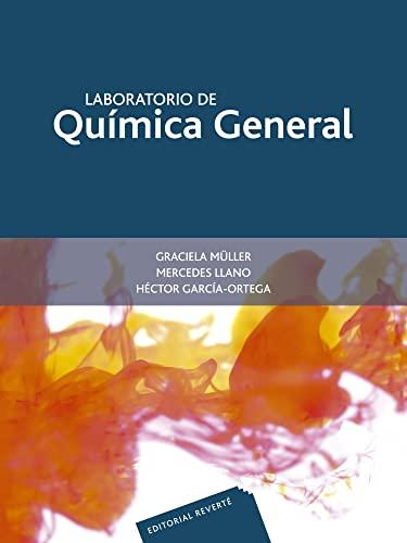 Laboratorio de química general: Graciela Müller Carrera;