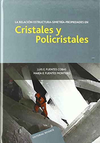 9789686708714: La relacion estructura-simetria-propiedades en Cristales y Policristales/ The Relation Structure-Symmetry-Properties in Crystals and Polycrystals: La Vida Social Entre Los Edificios (Spanish Edition)