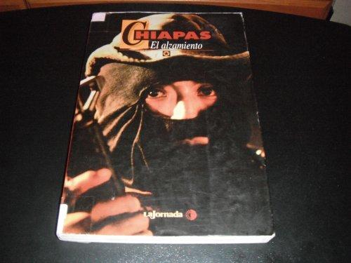 Chiapas: El alzamiento (Coleccio?n Pentimento) (Spanish Edition): URBINA NANDAYAPA, ARTURO DE JESÛS...