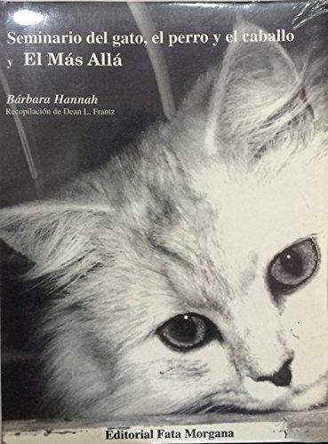 9789686757033: Seminario del gato, el perro y el caballo, y el Más Allá