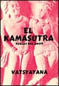 9789686769418: El Kamasutra (Reglas Del Amor) De Vatsyayana (Moral De Los Brahmanes) (Spanish Edition)