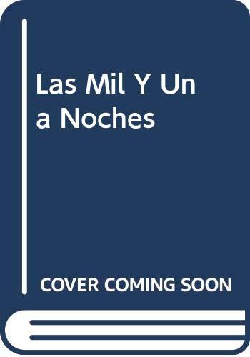 9789686769739: Las Mil Y Una Noches (Spanish Edition)