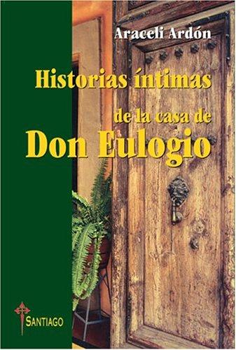 Historias intimas de la casa de don: Araceli Ardon