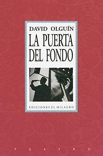 9789686773033: La puerta del fondo y La Representación (Teatro) (Spanish Edition)