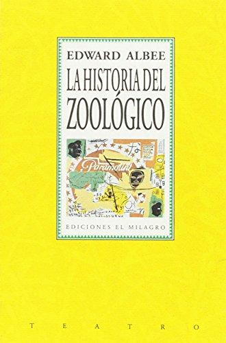 9789686773064: Historia del zoológico, La