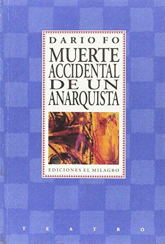 9789686773460: Muerte accidental de un anarquista