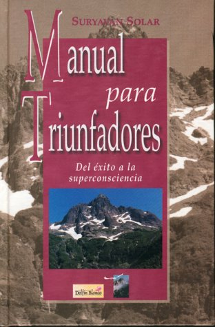 9789686800531: Manual para Triunfadores (Spanish Edition)
