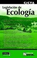 Legislación de ecología: Ley general del equilibrio ecológico y la protección al ambiente (Spanish Edition) (9789686816778) by México