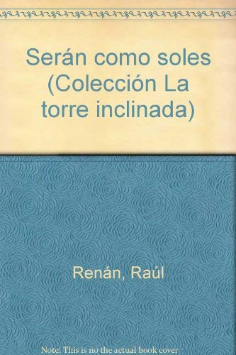 Seran Como Soles: Renan, Raul