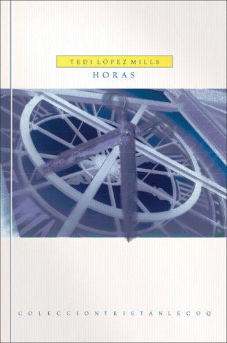 Horas (Tristan Lecoq) (Spanish Edition): Lopez Mills, Tedi
