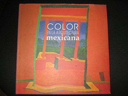 9789686904000: Color en la arquitectura mexicana / Color in Mexican Architecture (Spanish and English Edition)