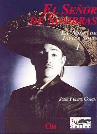 9789686932256: El señor de sombras: La vida de Javier Solís (Serie 3 gallos) (Spanish Edition)