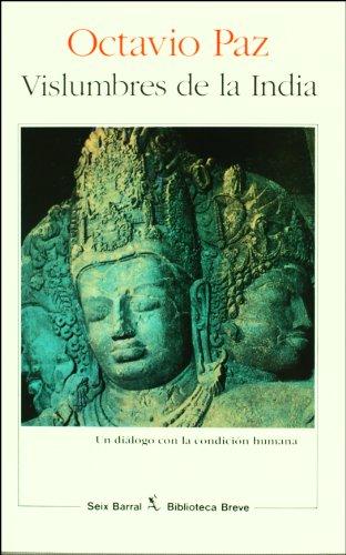 Vislumbres de la India (Biblioteca Breve / Brief Library) (Spanish Edition): Octavio Paz