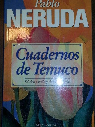 Cuadernos de Temuco 1919-1920, Edicion y prologo de Victor Farias: Neruda, Pablo