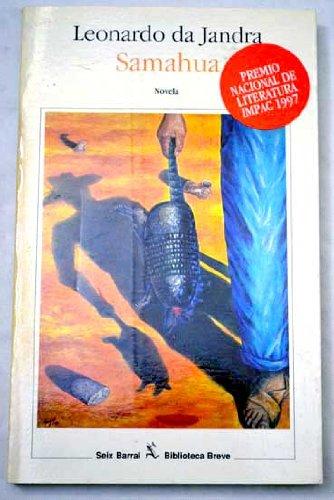 9789686941265: Samahua (Biblioteca breve) (Spanish Edition)