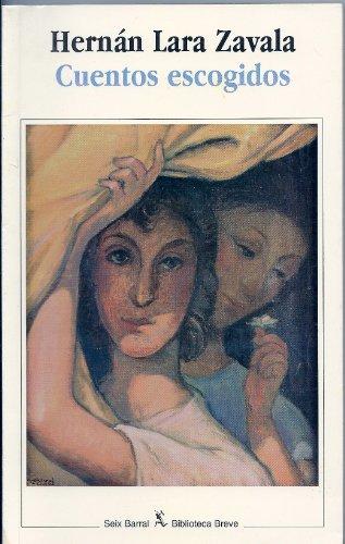 9789686941357: Cuentos escogidos (Biblioteca breve) (Spanish Edition)