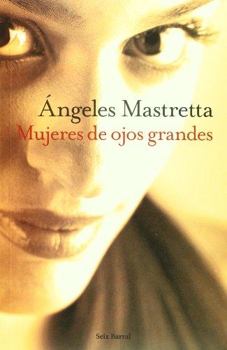 9789686941791: Mujeres De Ojos Grandes (Spanish Edition)