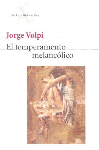 9789686941838: El Temperamento Melancolico (Seix Barral Biblioteca Breve) (Spanish Edition)