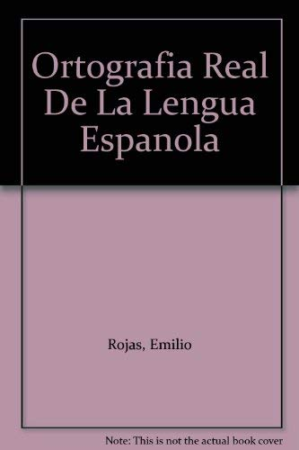 9789686966169: Ortografia Real De La Lengua Espanola