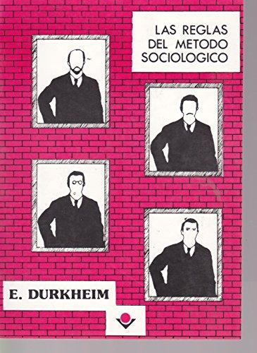 9789686996142: Las reglas del metodo sociologico (Spanish Edition)