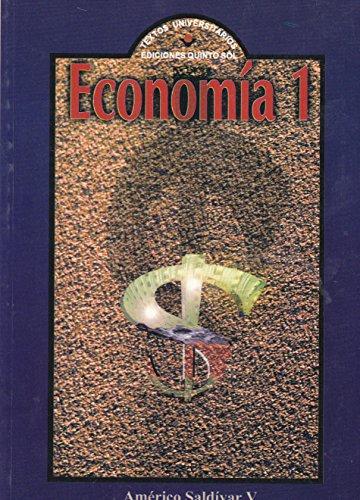 Economia (Spanish Edition): Saldivar, Americo