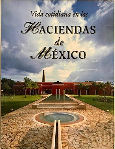 Vida cotidiana en las haciendas de Mexico/: Garcini, Ricardo Rendon