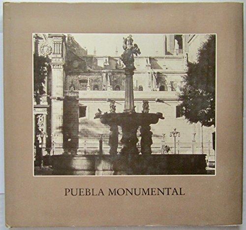 Puebla monumental (Spanish Edition): Adalberto Luyando Lares
