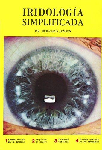 Iridiologia Simplificada: Jensen, Dr. Bernard;