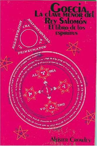 9789687149516: Goecia La Clave Menor Del Rey Salomon/goecia the Minor Clue of King Salomon (Coleccion Grandes Arcanos)