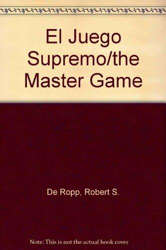 9789687149561: El Juego Supremo/the Master Game (Spanish Edition)