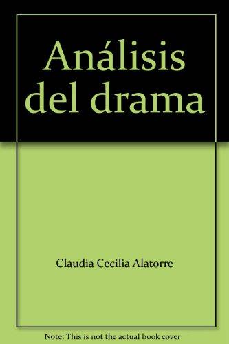 Análisis del drama: Alatorre, Claudia Cecilia