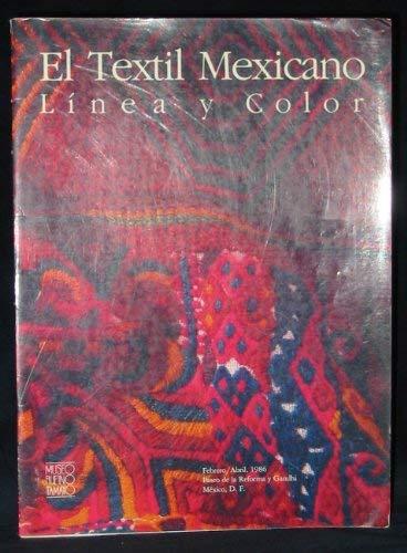 9789687180205: El Textil mexicano: Línea y color (Spanish Edition)