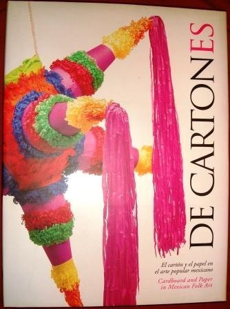 De Cartones: Cardboard and Paper in Mexican Folk Art