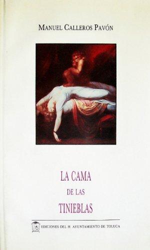9789687226699: La cama de las tinieblas (Becarios) (Spanish Edition)