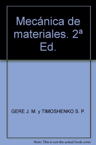 Mecanica de Materiales (segunda edición),: Stephen Timoshenko, James