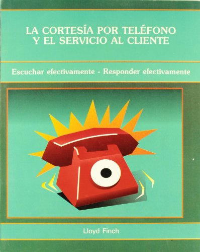 9789687270876: CORTESIA POR TELEFONO Y EL SERVICIO CLIE