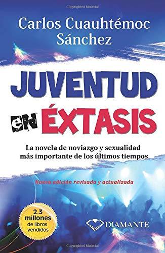 9789687277011: Juventud en Extasis