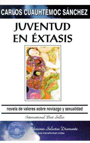9789687277110: Juventud en extasis