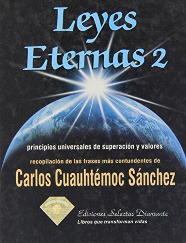 Leyes Eternas 2 (Spanish Edition): Carlos Cuauhtemoc Sanchez